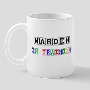 Warden In Training Mug
