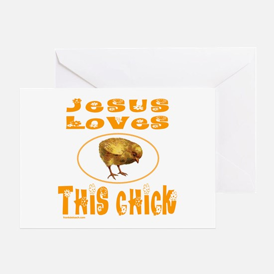 JESUS LOVES THIS CHICK Greeting Card