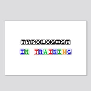 Typologist In Training Postcards (Package of 8)