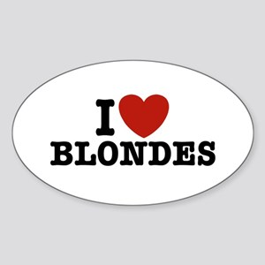 I Love Blondes Oval Sticker