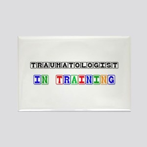 Traumatologist In Training Rectangle Magnet