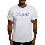 I'd rather be swimming Ash Grey T-Shirt