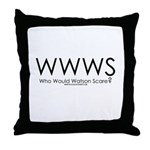 Who Would Watson Scare? Throw Pillow