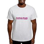 I Celebrate Diversity Light T-Shirt