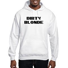 Dirty Blonde Hoodie