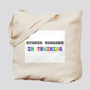 Studio Manager In Training Tote Bag