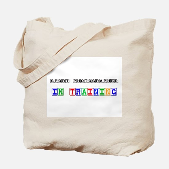 Sport Photographer In Training Tote Bag