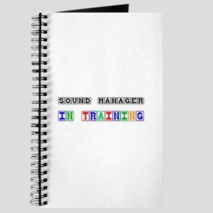 Sound Manager In Training Journal