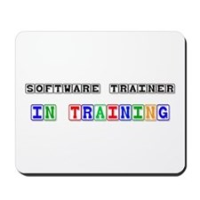 Software Trainer In Training Mousepad