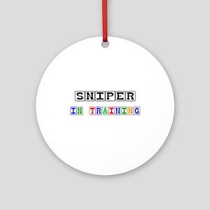 Sniper In Training Ornament (Round)