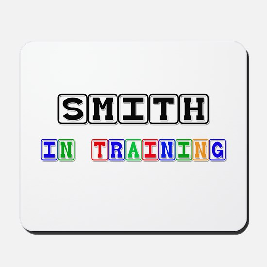 Smith In Training Mousepad