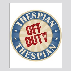 Off Duty Thespian Actor Small Poster