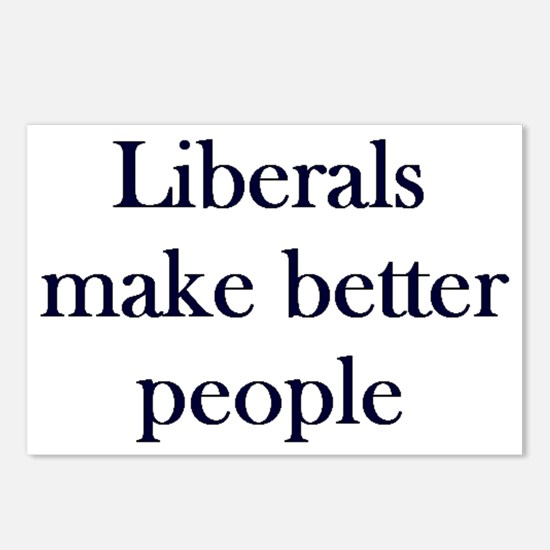 Liberals Make Better People Postcards (Package of