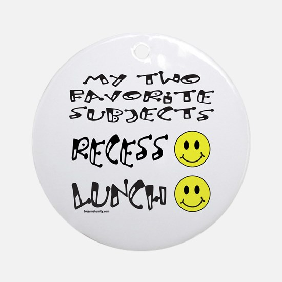 LUNCH AND RECESS Ornament (Round)