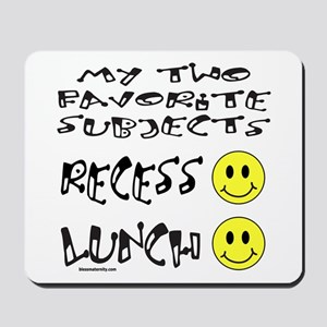 LUNCH AND RECESS Mousepad