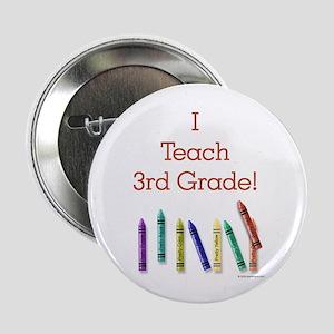 I Teach 3rd Grade! Button