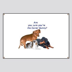 are you the Easter Bunny Dogs Banner