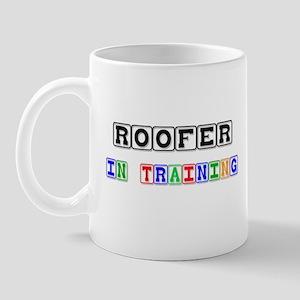 Roofer In Training Mug