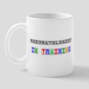 Rheumatologist In Training Mug