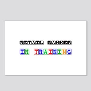 Retail Banker In Training Postcards (Package of 8)
