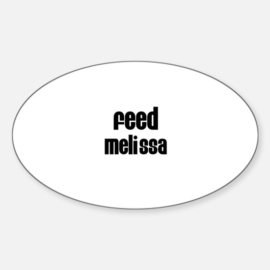 Feed Melissa Oval Decal