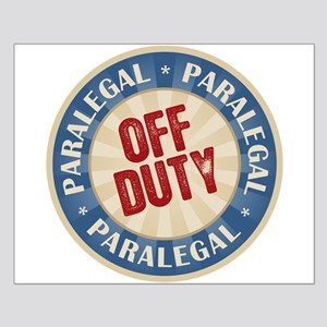 Off Duty Paralegal Small Poster