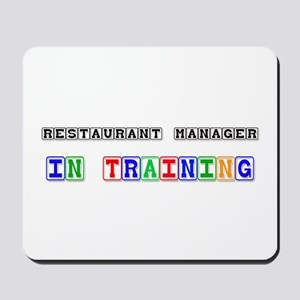 Restaurant Manager In Training Mousepad