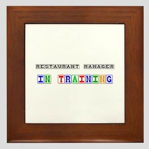 Restaurant Manager In Training Framed Tile