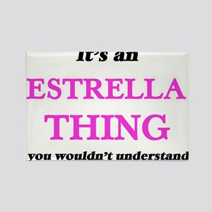 It's an Estrella thing, you wouldn&#39 Magnets