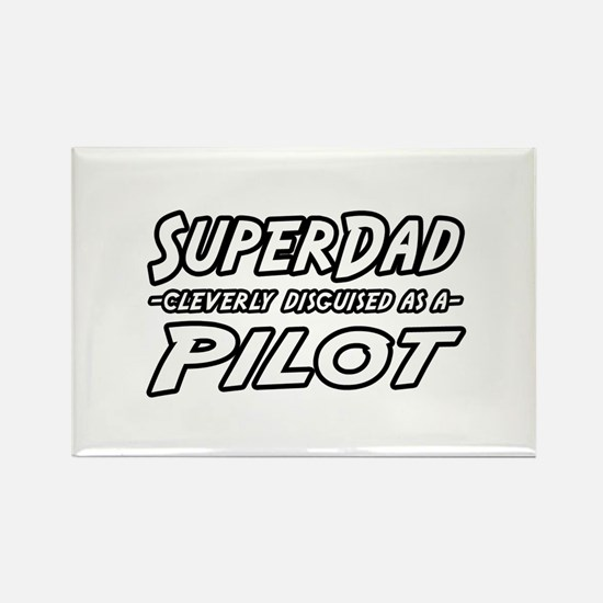 """SuperDad...Pilot"" Rectangle Magnet"