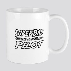 """SuperDad...Pilot"" Mug"