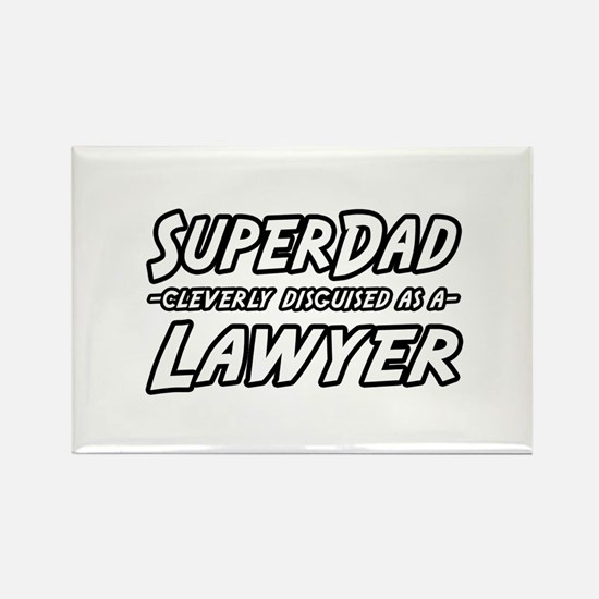 """""""SuperDad...Lawyer"""" Rectangle Magnet"""