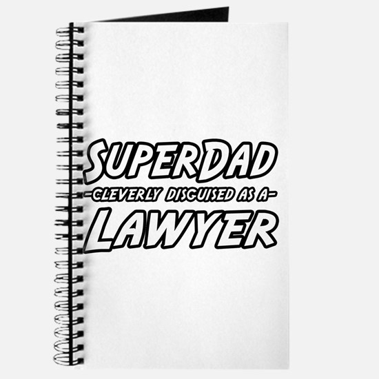 """SuperDad...Lawyer"" Journal"