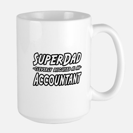 """SuperDad...Accountant"" Large Mug"