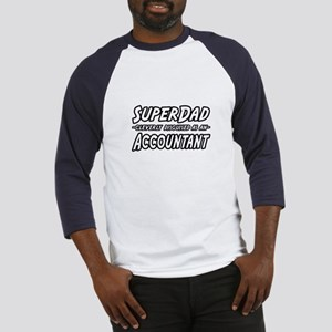 """SuperDad...Accountant"" Baseball Jersey"