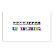 Recruiter In Training Rectangle Sticker