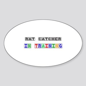 Rat Catcher In Training Oval Sticker