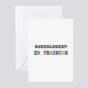 Radiologist In Training Greeting Cards (Pk of 10)