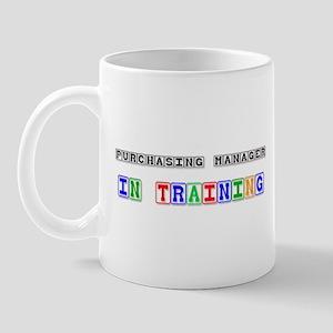 Purchasing Manager In Training Mug