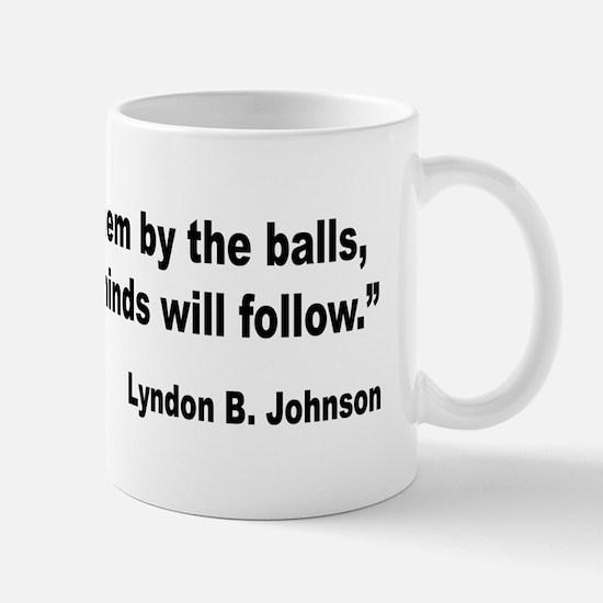 Johnson Hearts and Minds Quote Mug