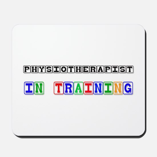 Physiotherapist In Training Mousepad