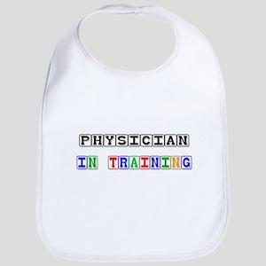 Physician In Training Bib