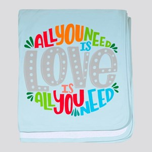 All you need is love is all you need baby blanket