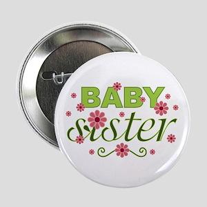 "Baby Sister Garden Flowers 2.25"" Button"