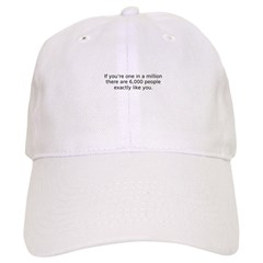 one in a million Baseball Cap