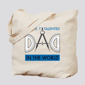 Most Talented Architect DAD in the World Tote Bag