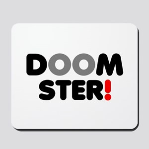 DOOMSTER! Mousepad