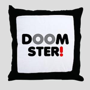 DOOMSTER! Throw Pillow