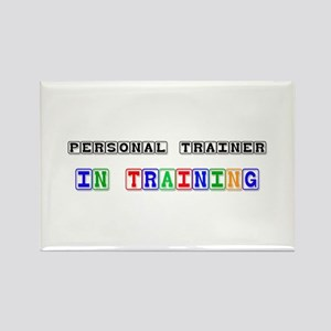 Personal Trainer In Training Rectangle Magnet