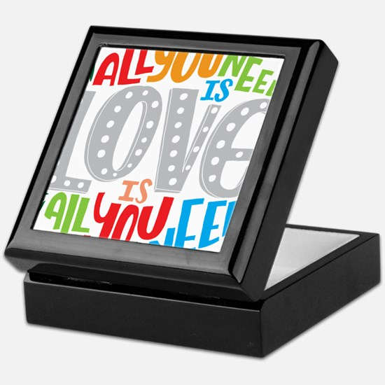 All you need is love is all you need Keepsake Box